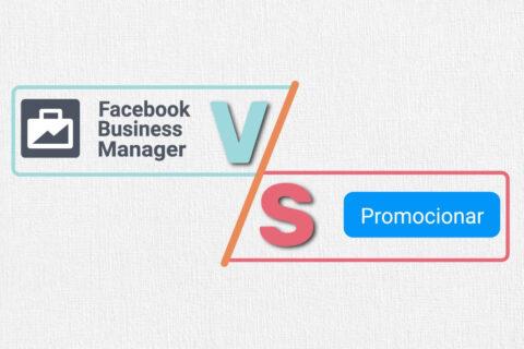 Facebook Business Manager Vs Botón Promocionar